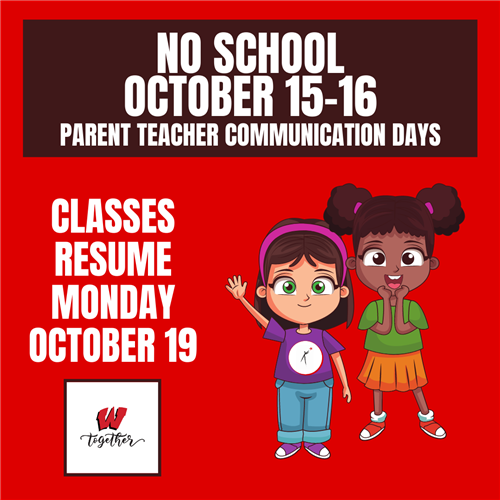 October 6, 2020 | NO SCHOOL October 15-16, Classes Resume October 19